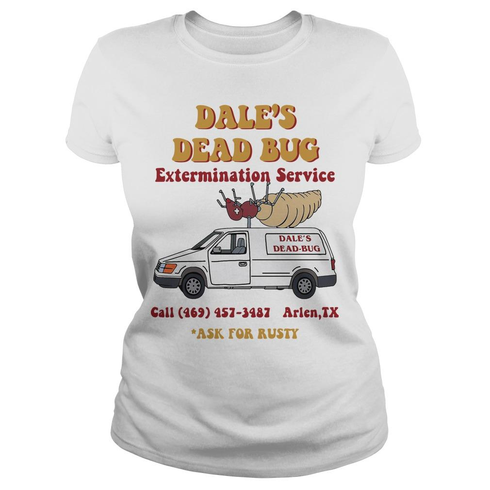 Dale's Dead Bug Extermination Service Ask For Rusty Longsleeve