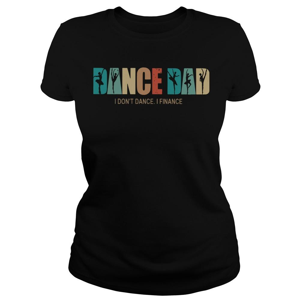 Dance Dad I Don't Dance I Finance Longsleeve