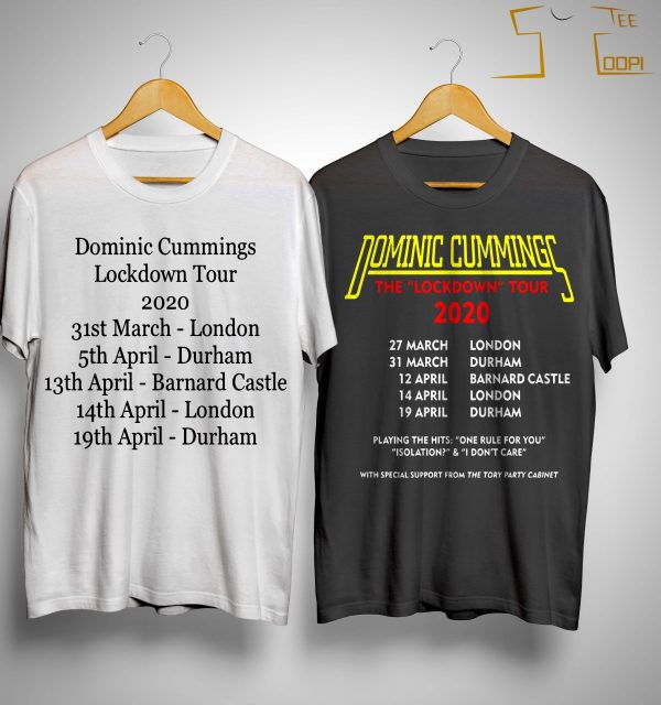 Dominic Cummings Lockdown Tour T Shirt
