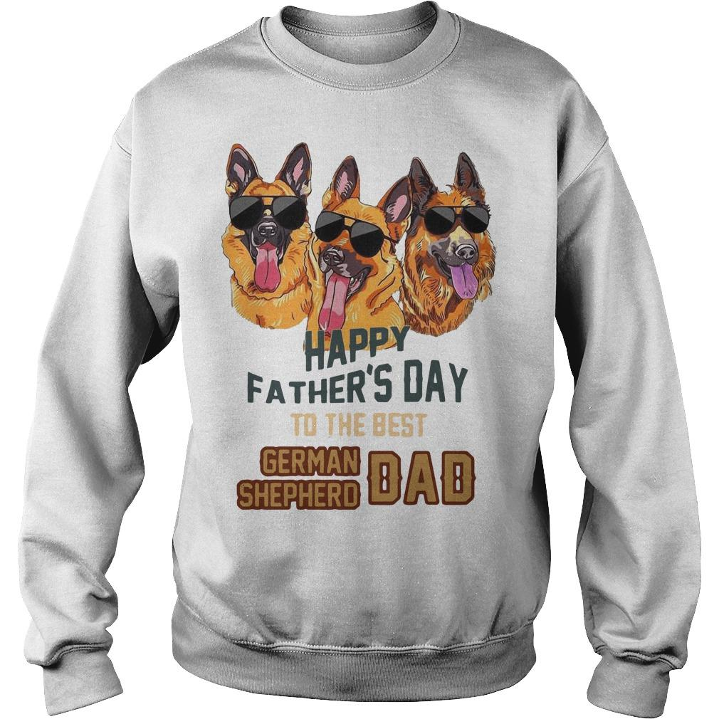 Happy Father's Day To The Best German Shepherd Dad Sweater