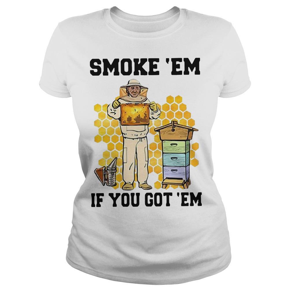 Honey Smoke 'Em If You Got 'Em Get The Longsleeve
