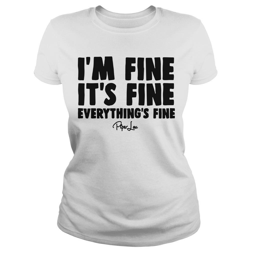 I'm Fine It's Fine Everything's Fine Longsleeve