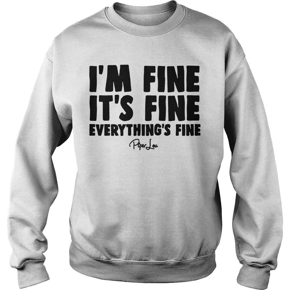 I'm Fine It's Fine Everything's Fine Sweater