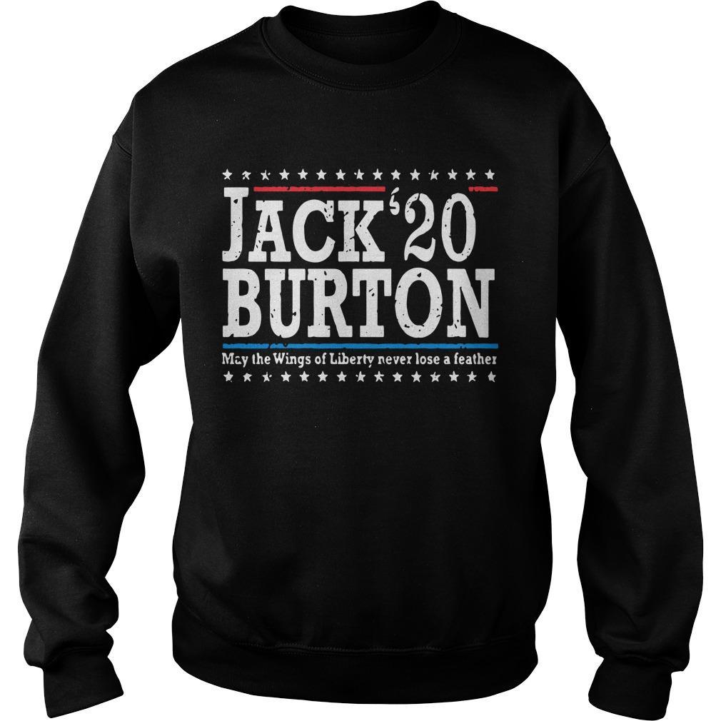 Jack'20 Burton May The Wings Of Liberty Never Lose A Feather Sweater
