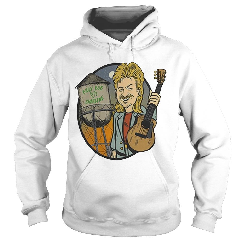 Joe Diffie Billy Bob Loves Charlene Hoodie