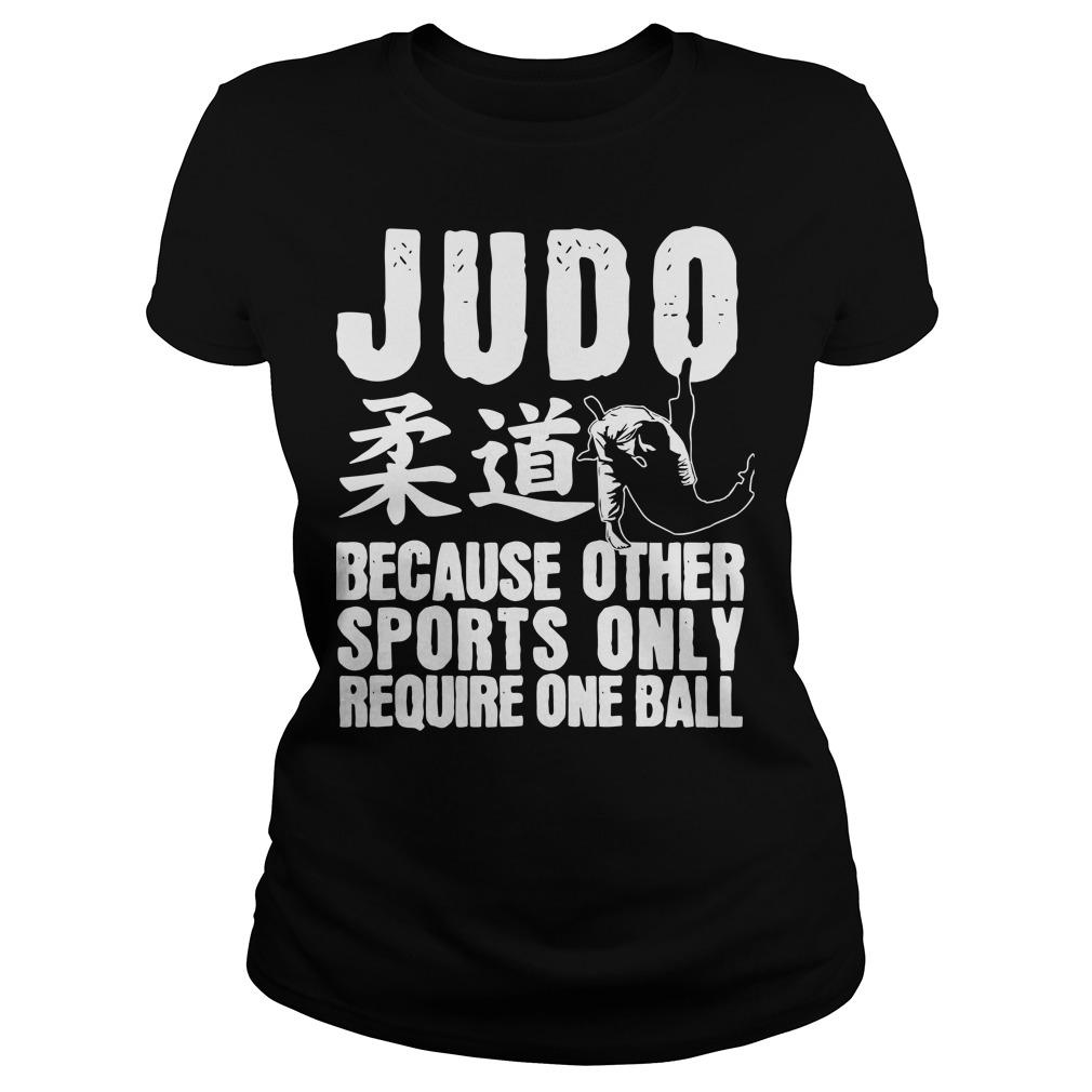 Judo Because Other Sports Only Require One Ball Longsleeve