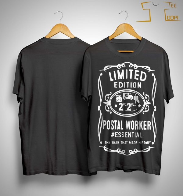 Limited Edition Postal Worker Essential The Year That Made History Shirt