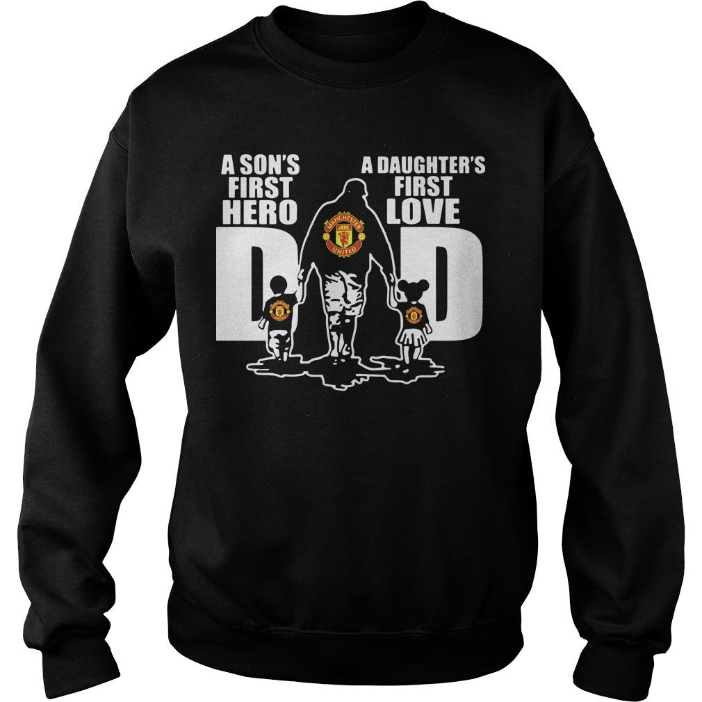 Manchester Dad A Son's First Hero A Daughter's First Love Sweater