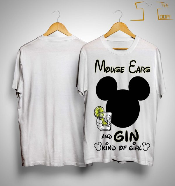 Mickey Mouse Ears And Gin Kind Of Girl Shirt