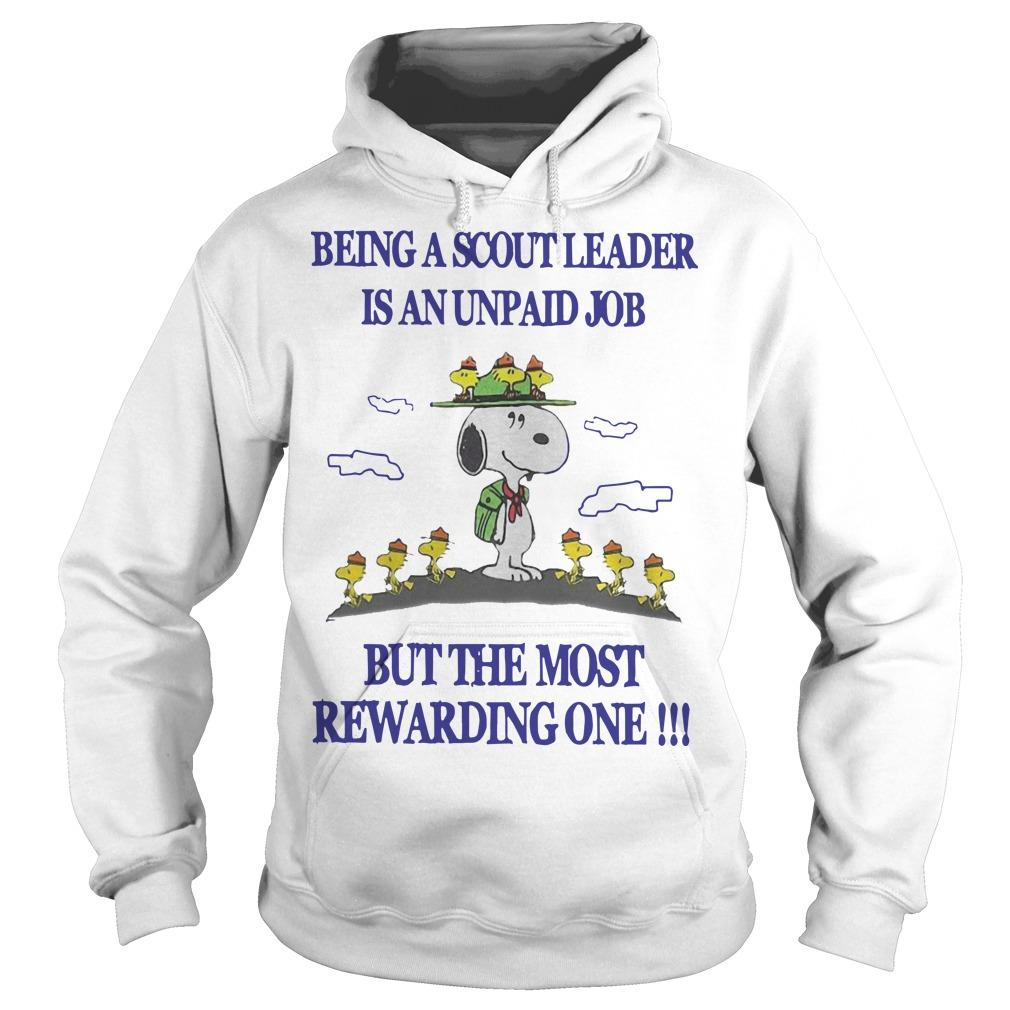 Snoopy Being A Scout Leader Is An Unpaid Job But The Most Rewarding One Hoodie