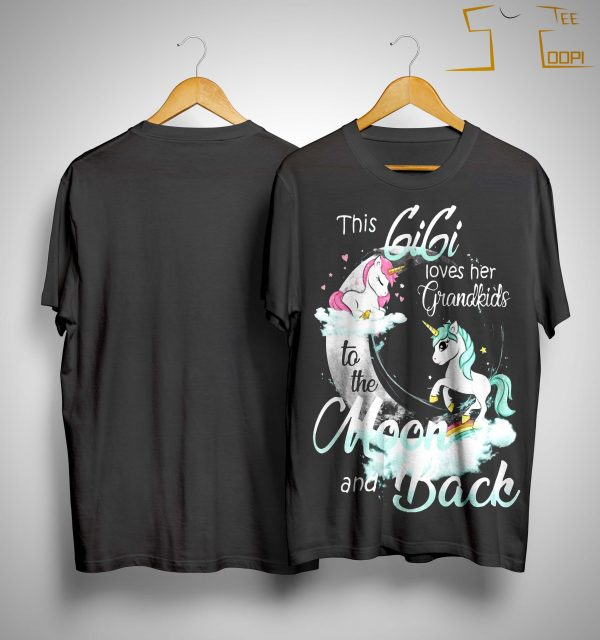 Unicorn This Gigi Loves Her Grandkids To The Moon And Back Shirt