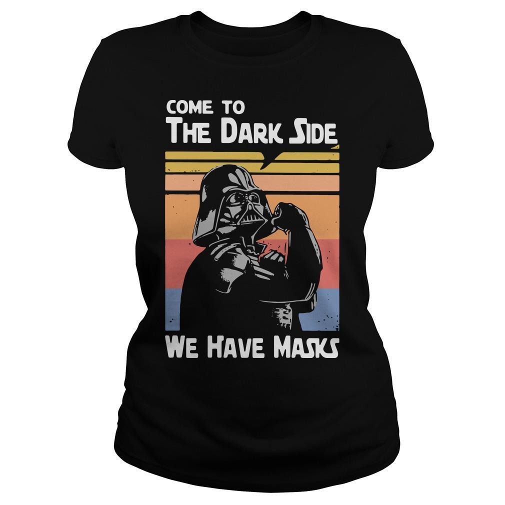 Vintage Darth Vader Come To The Dark Side We Have Masks Longsleeve