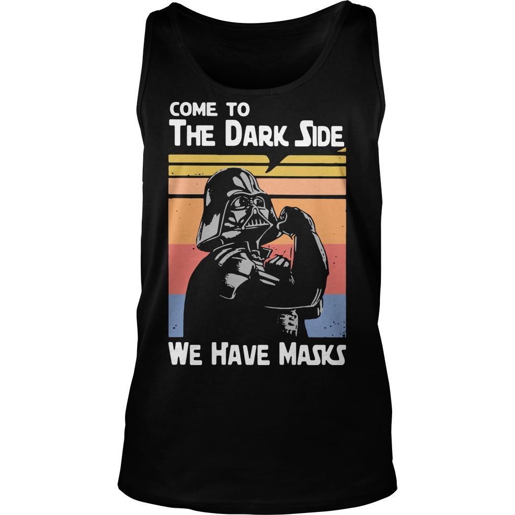 Vintage Darth Vader Come To The Dark Side We Have Masks Tank Top