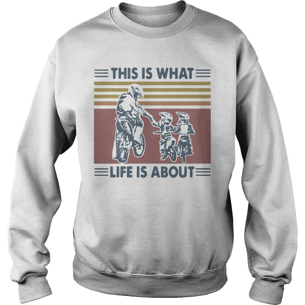 Vintage Father And Son Dirt Bike This Is What Life Is About Sweater