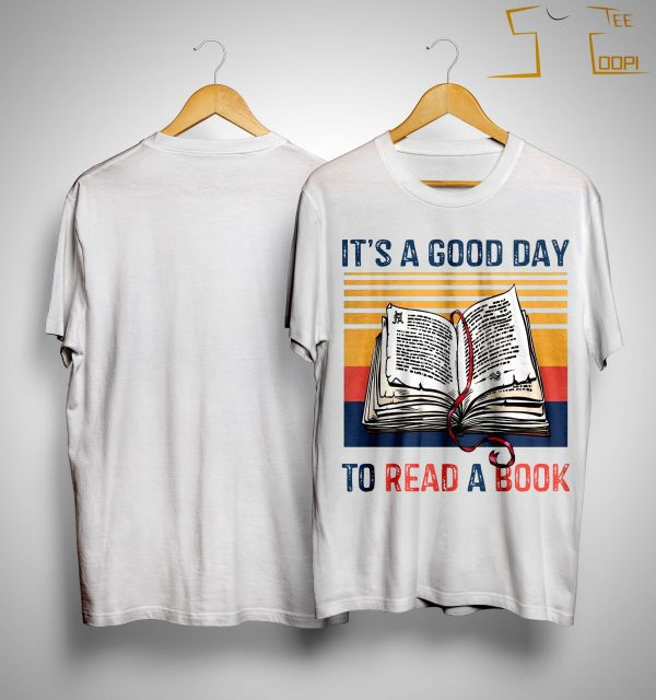 Vintage It's A Good Day To Read A Book Shirt