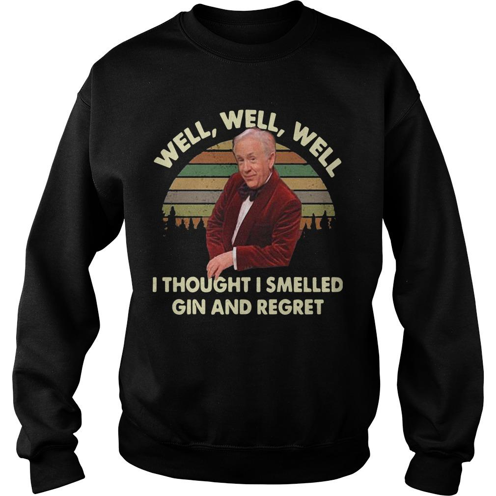 Vintage Leslie Jordan Well Well Well I Thought I Smelled Gin And Regret Sweater