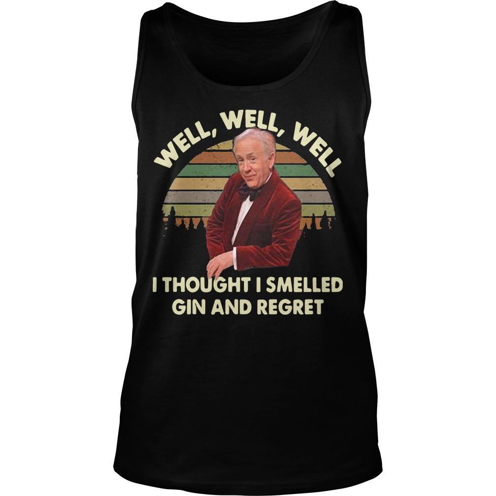 Vintage Leslie Jordan Well Well Well I Thought I Smelled Gin And Regret Tank Top