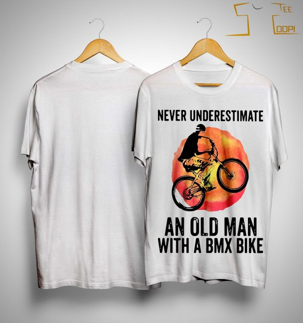 Vintage Never Underestimate An Old Man With A Bmx Bike Shirt