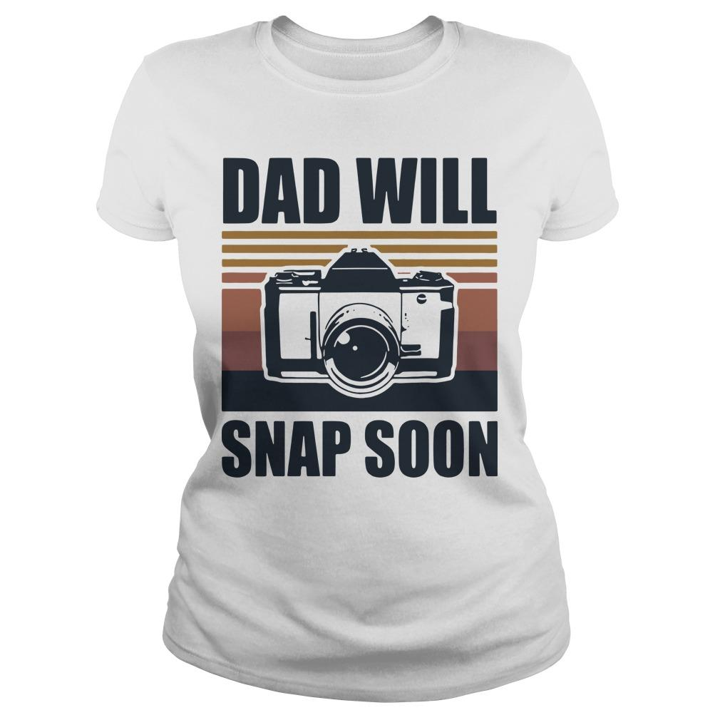 Vintage Photographer Dad Will Snap Soon Longsleeve