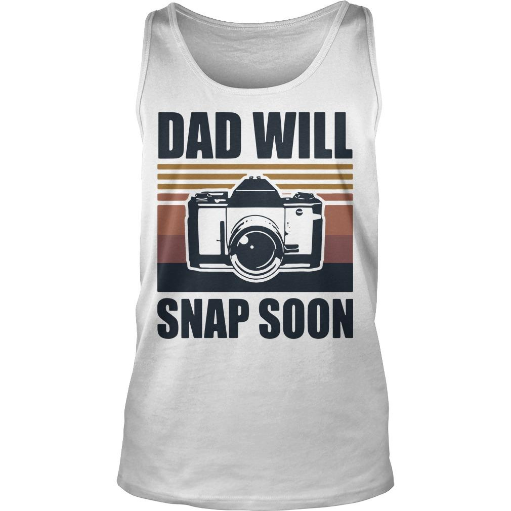 Vintage Photographer Dad Will Snap Soon Tank Top
