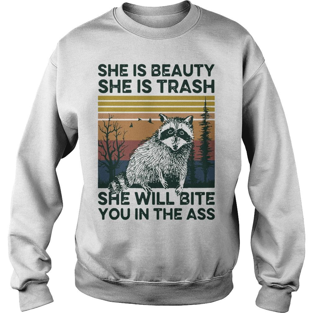 Vintage Raccoon She Is Beauty She Is Trash She Will Bite You In The Ass Sweater