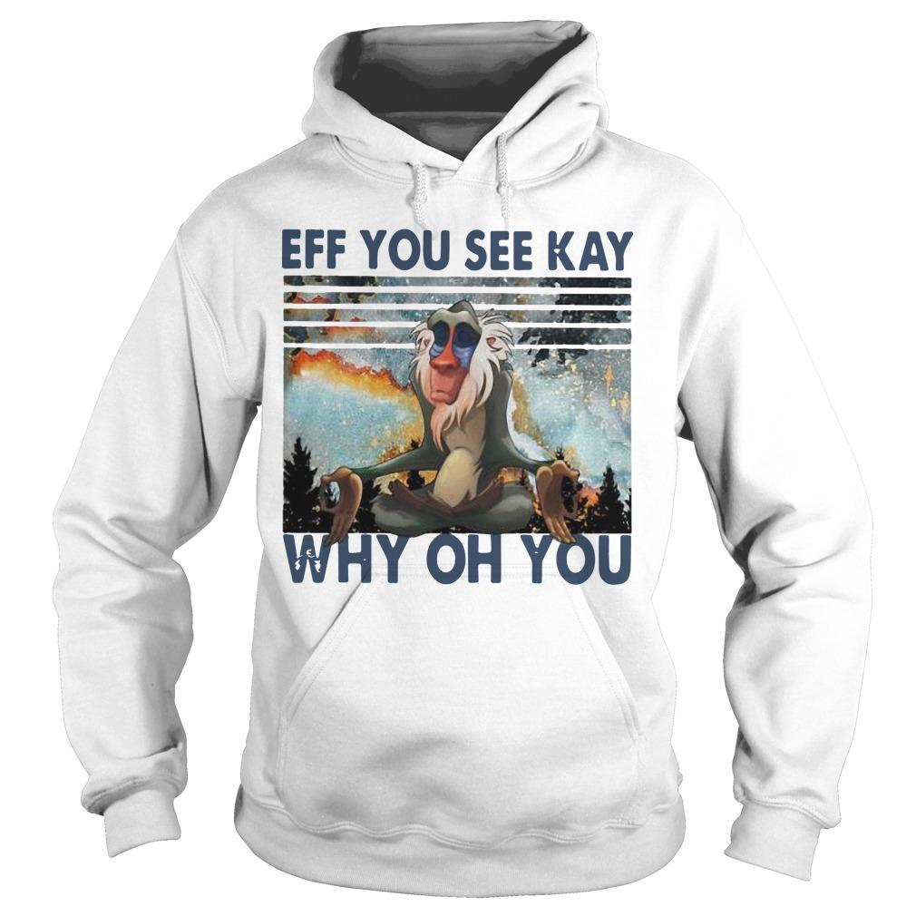 Vintage Rafiki Eff You See Kay Why Oh You Hoodie