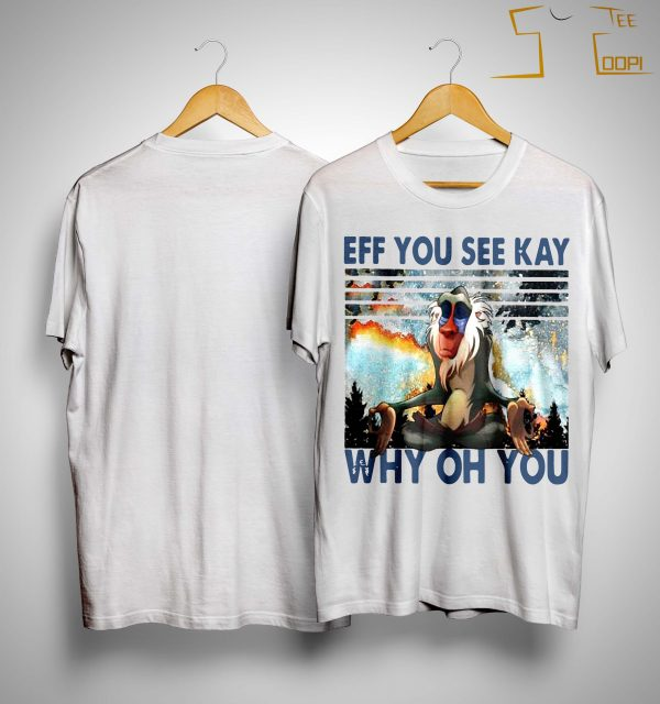 Vintage Rafiki Eff You See Kay Why Oh You Shirt