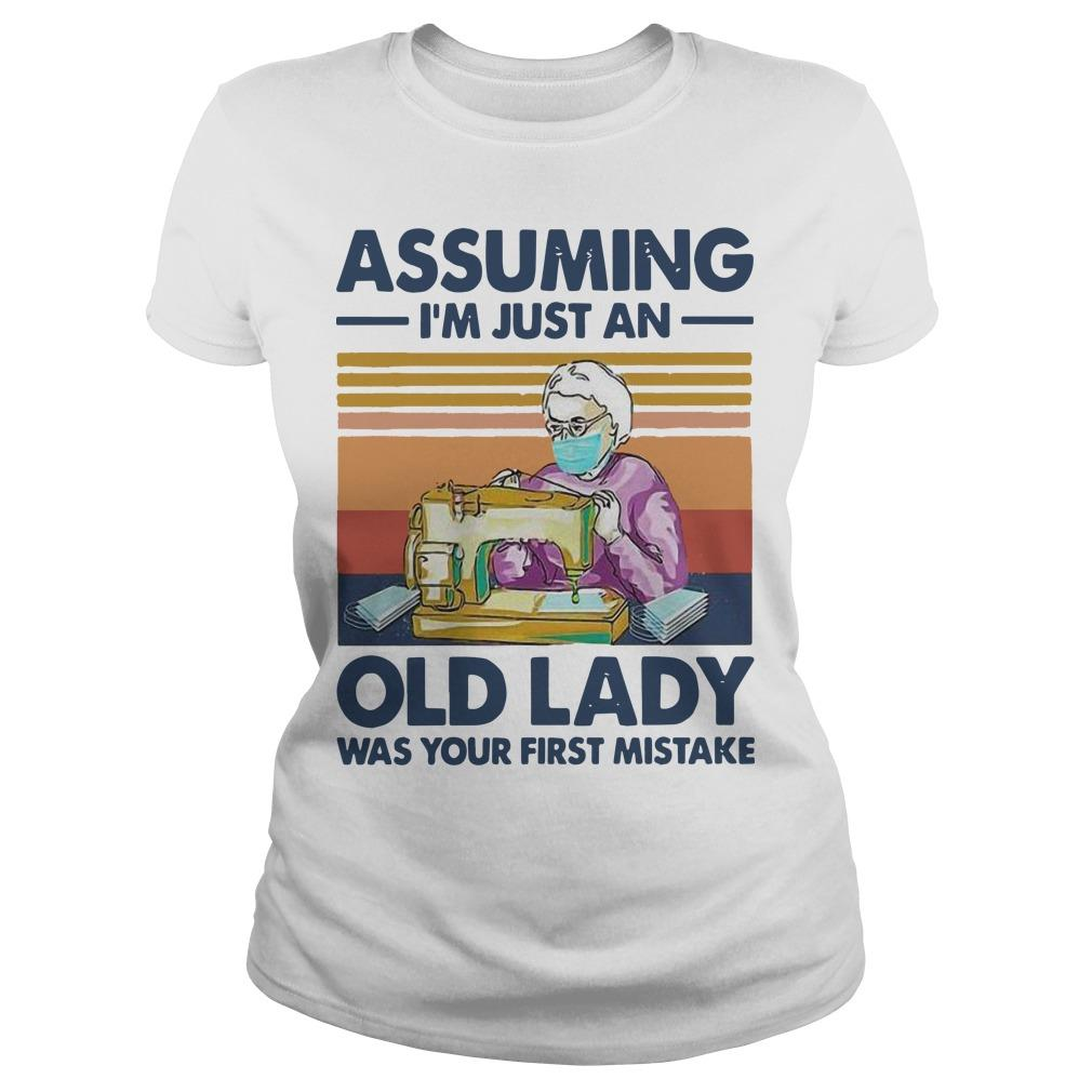 Vintage Sewing Masks Assuming I'm Just An Old Lady Was Your First Mistake Longsleeve