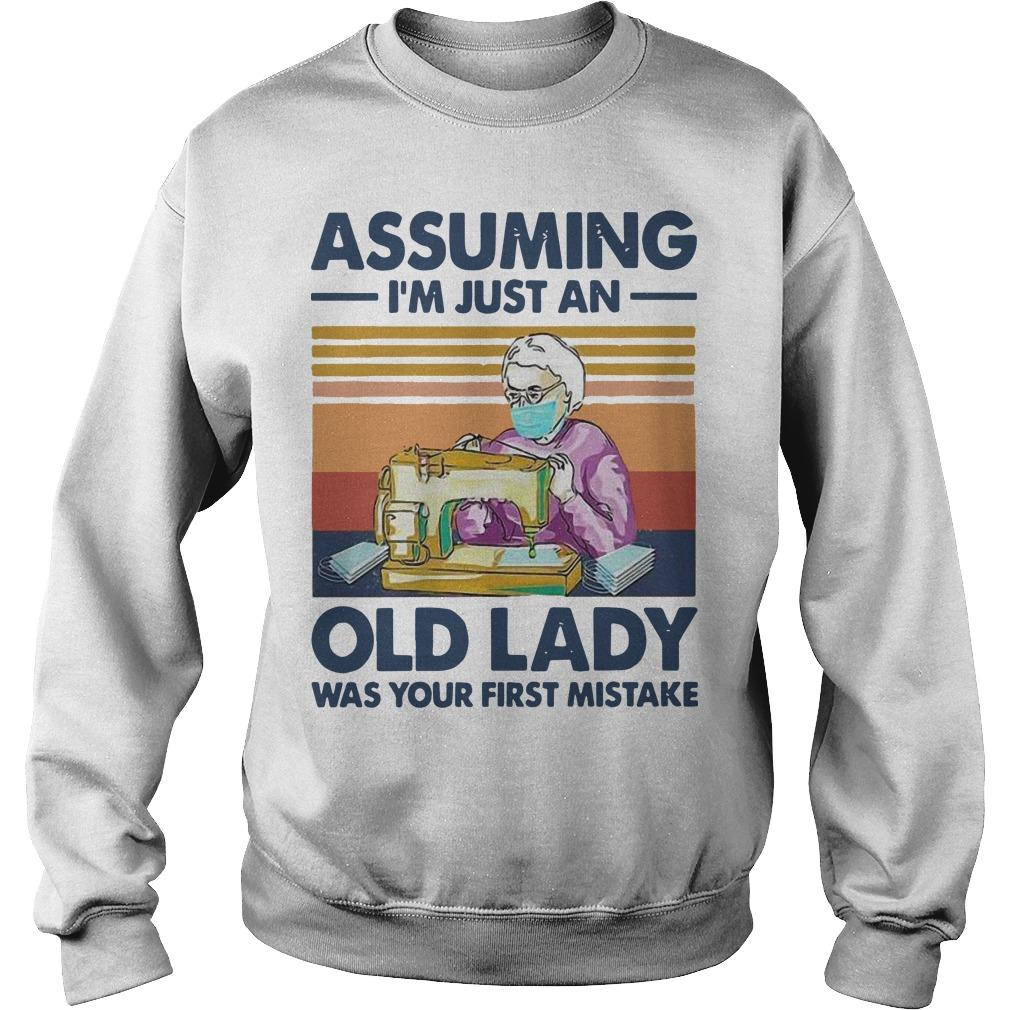 Vintage Sewing Masks Assuming I'm Just An Old Lady Was Your First Mistake Sweater