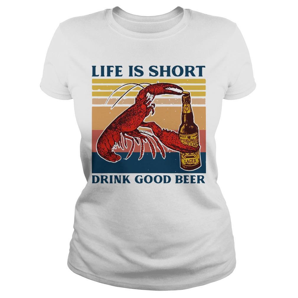 Vintage Shrimp Life Is Short Drink Good Beer Longsleeve