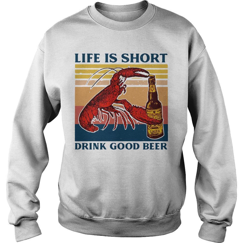 Vintage Shrimp Life Is Short Drink Good Beer Sweater
