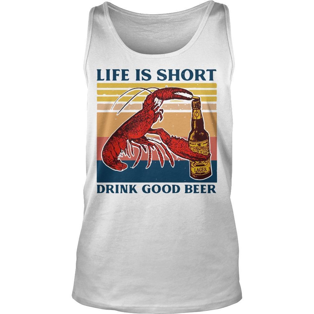 Vintage Shrimp Life Is Short Drink Good Beer Tank Top