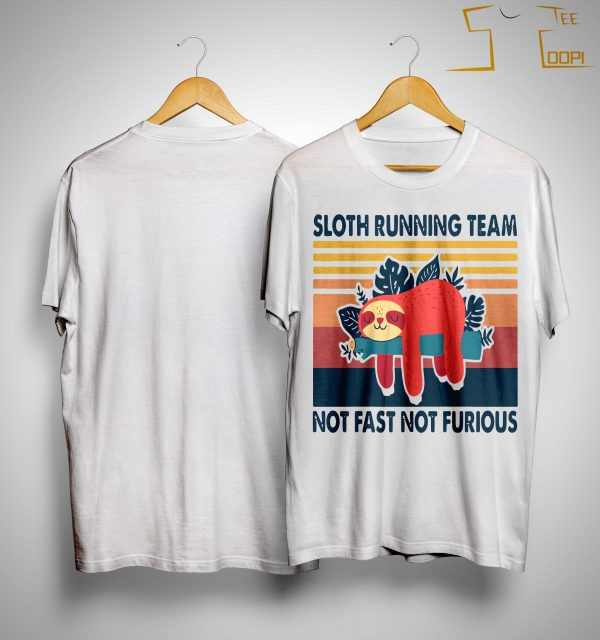 Vintage Sloth Running Team Not Fast Not Furious Shirt
