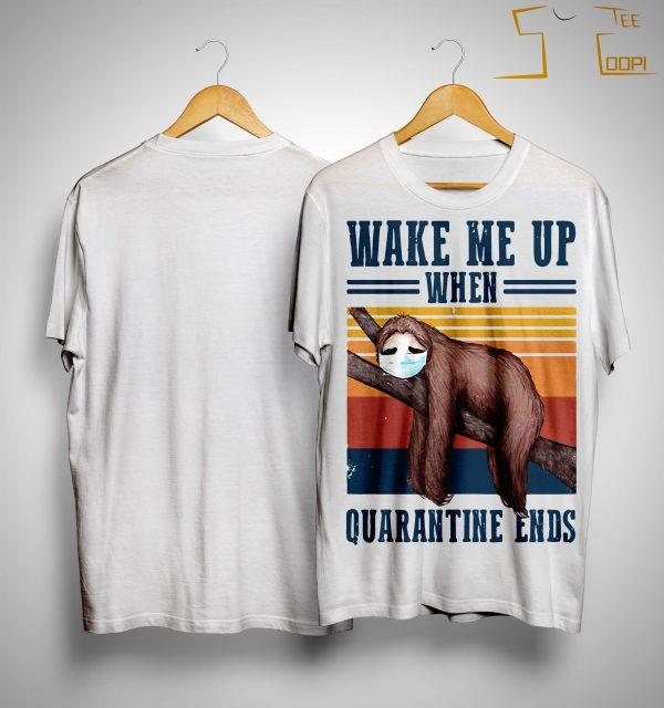 Vintage Sloth Wake Me Up When Quarantine Ends Shirt