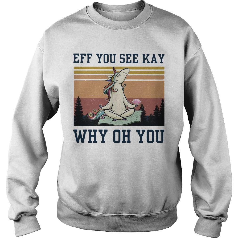 Vintage Unicorn Eff You See Kay Why Oh You Sweater