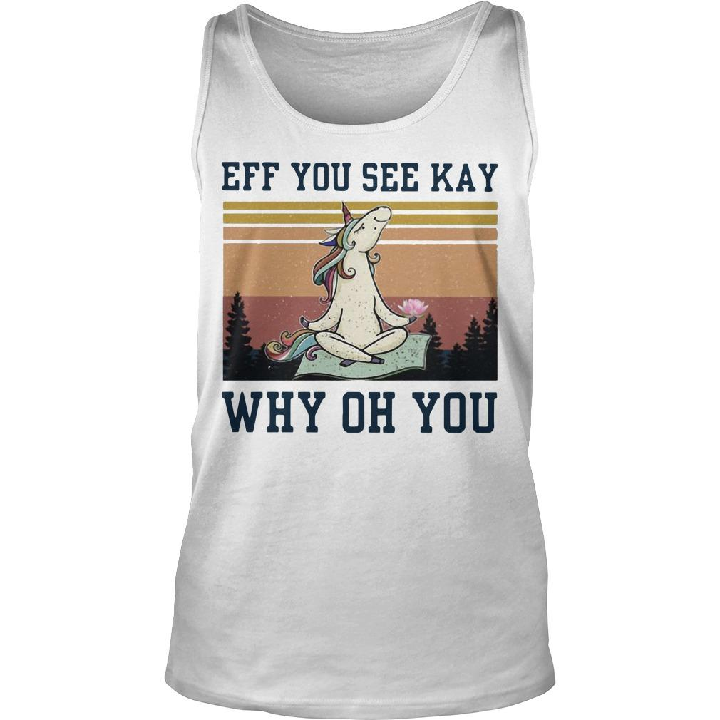 Vintage Unicorn Eff You See Kay Why Oh You Tank Top