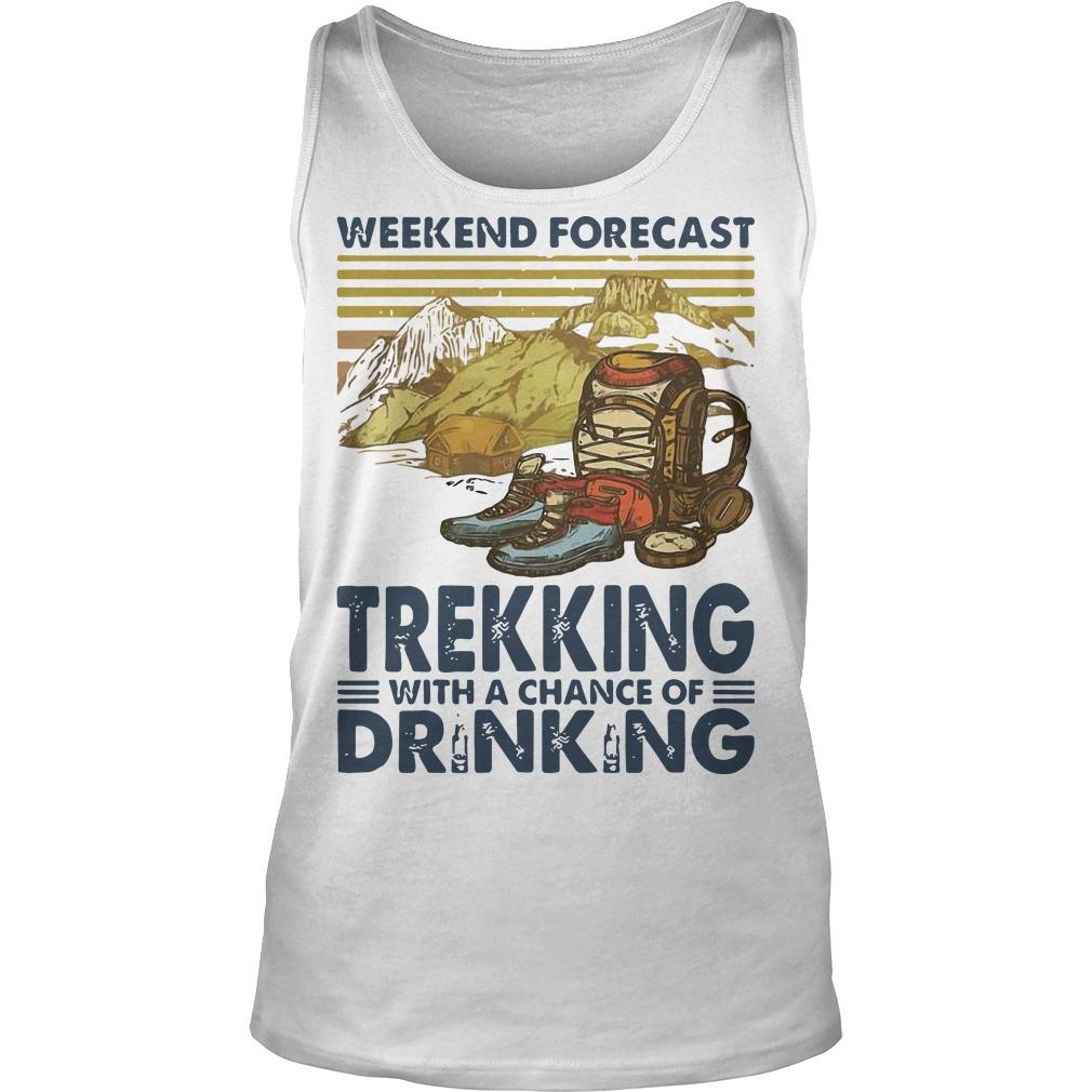 Vintage Weekend Forecast Trekking With A Chance Of Drinking Tank Top