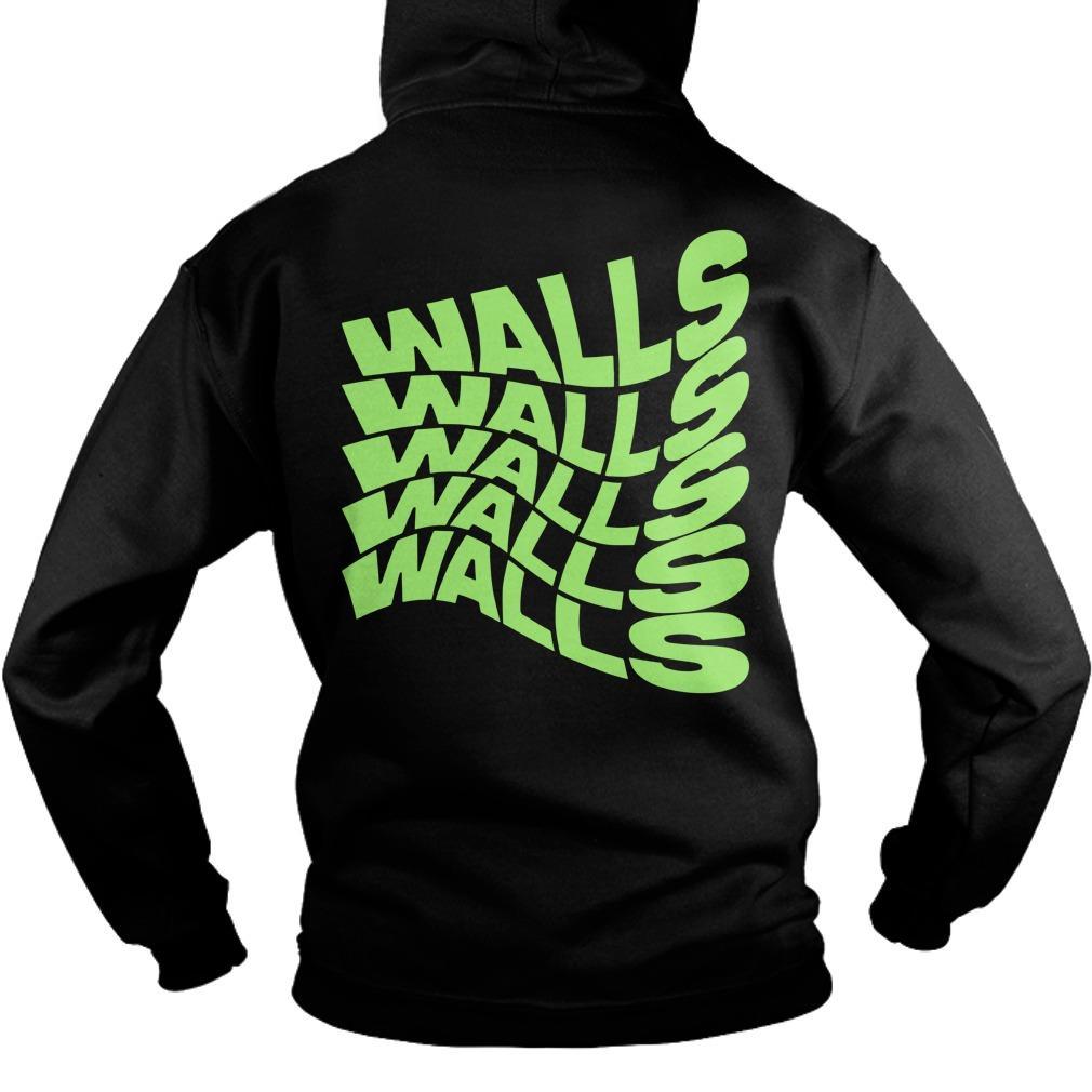 Walls Walls Walls Walls Walls Hoodie