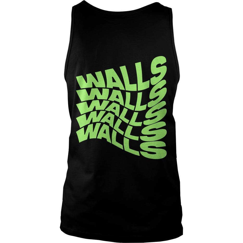 Walls Walls Walls Walls Walls Tank Top
