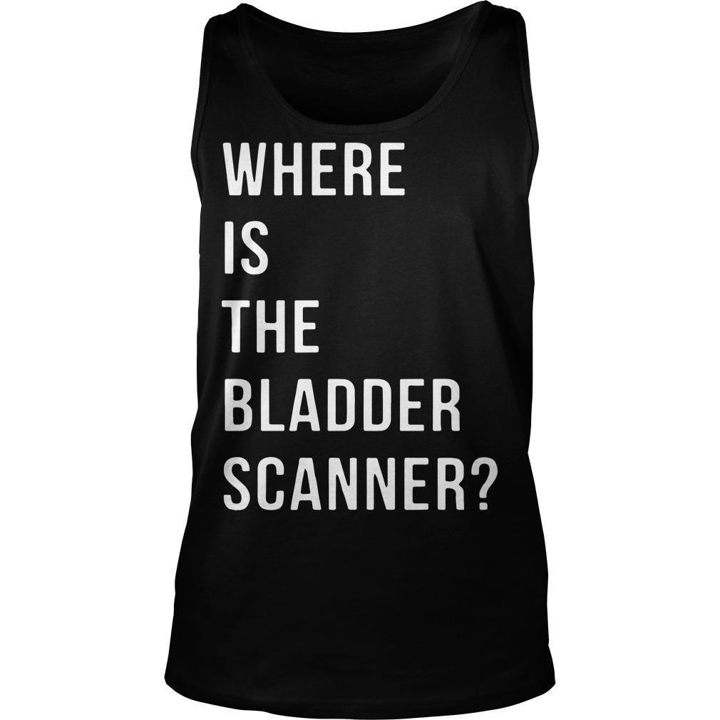 Where Is The Bladder Scanner Tank Top