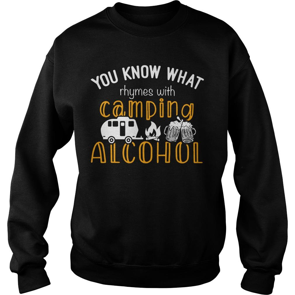 You Know What Rhymes With Camping Alcohol Sweater
