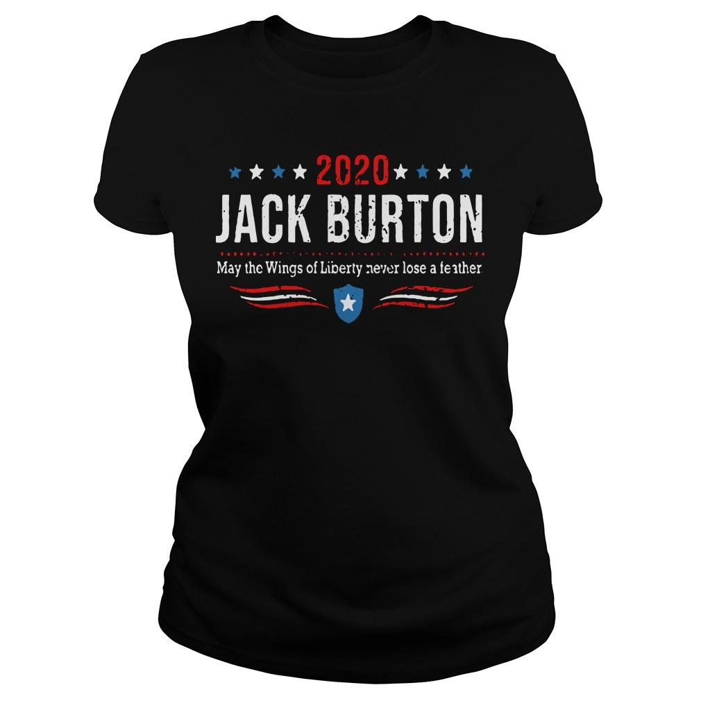 2020 Jack Burton May The Wings Of Liberty Never Lose A Feather Longsleeve