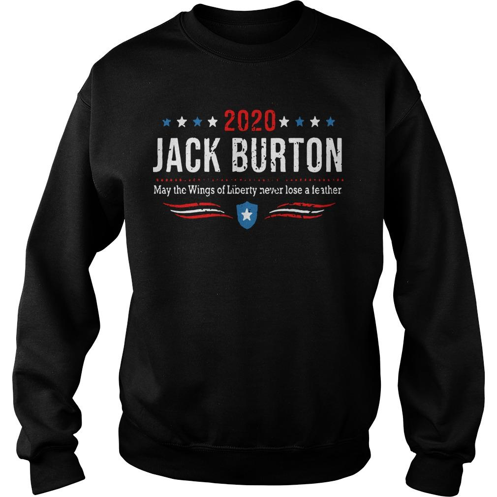 2020 Jack Burton May The Wings Of Liberty Never Lose A Feather Sweater