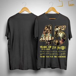 45 Years Of Sex Pistols Thank You For The Memories Shirt