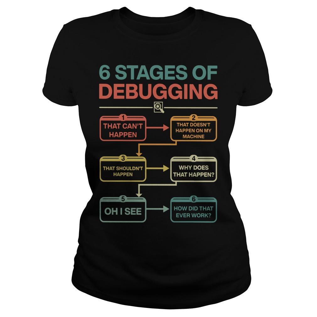 6 Stages Of Debugging Longsleeve