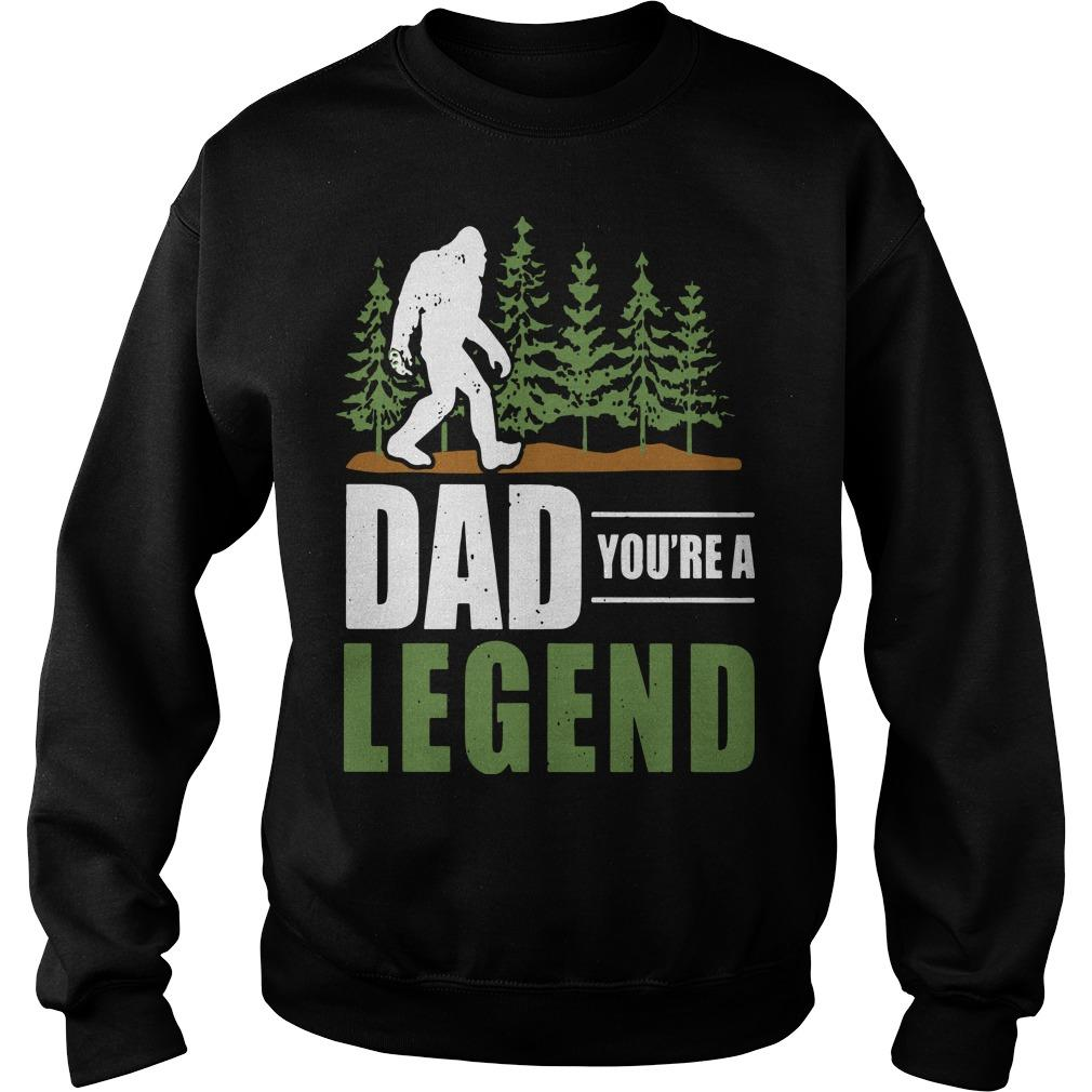 Big Foot Dad You're A Legend Sweater