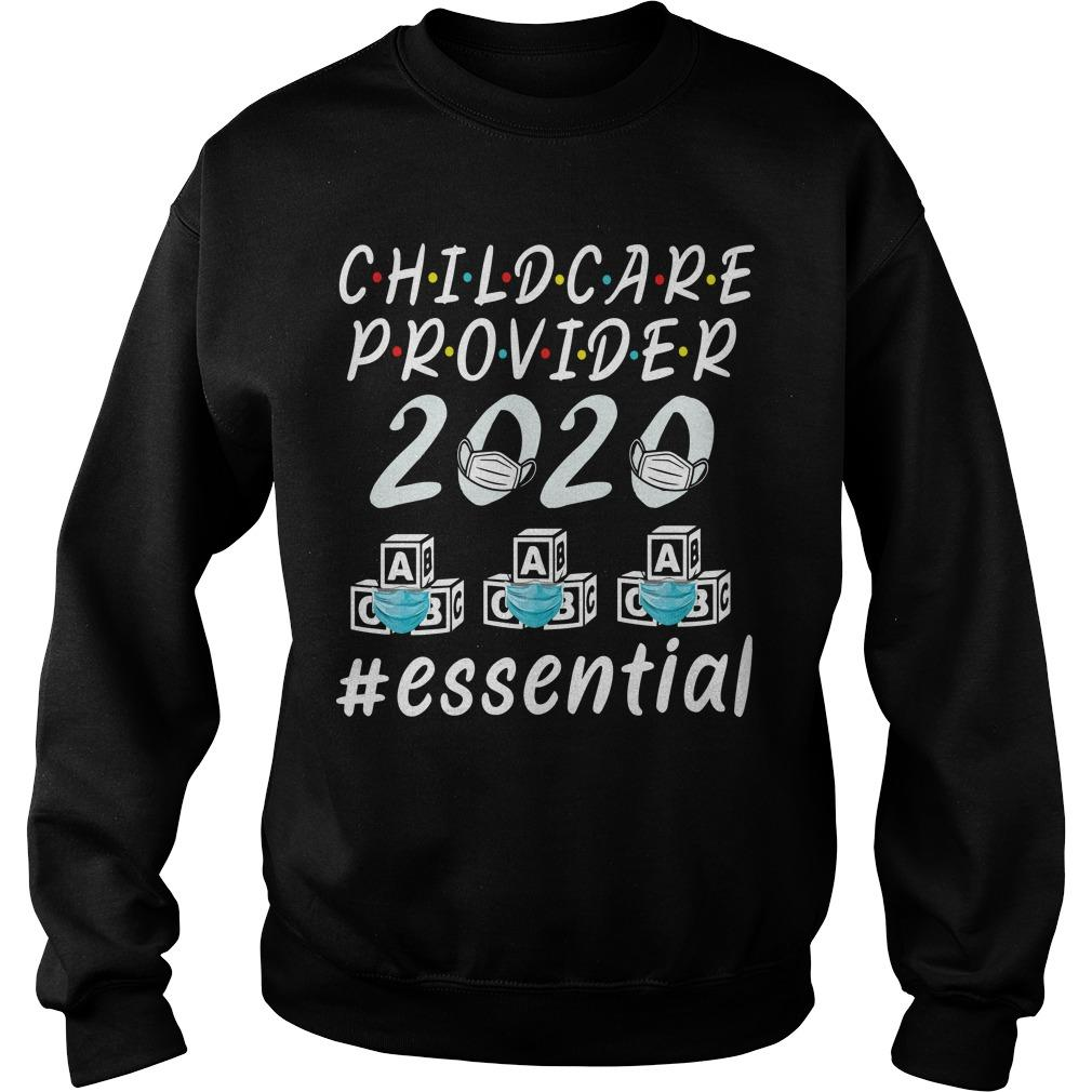 Child Care Provider 2020 #essential Sweater