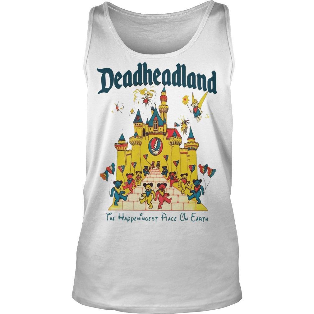 Deadheadland The Happeningest Place On Earth Tank Top