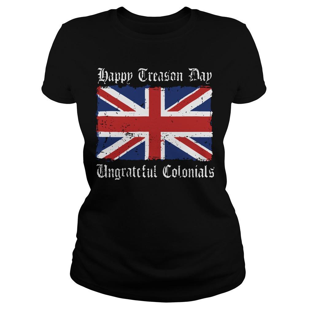 England Flag Happy Treason Day Ungrateful Colonials Longsleeve