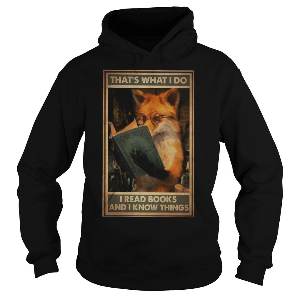 Fox That's What I Do I Read Books And Know Things Hoodie